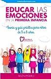 Educar las emociones en la primera infancia.: Teor??a y guia pr??ctica para ni??os de 3 a 6 a??os. (Spanish Edition) by Bel??n Pi??eiro (2015-06-01)