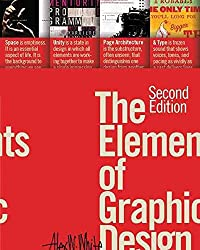 [Elements of Graphic Design] (By: Alexander W. White) [published: April, 2011]