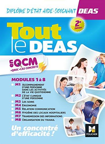 Tout le DEAS en QCM/QROC et cas concrets - Diplôme d'état Aide-soignant - Révision et entrainement par André Le Texier