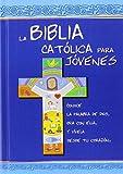 La Biblia Católica para Jóvenes: edición dos tintas / Junior cartoné (Ediciones bíblicas EVD)