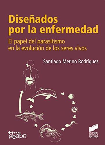 Diseñados por la enfermedad (Ensayo - Diversos) por Santiago Merino Rodríguez