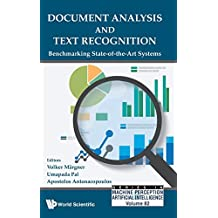 Document Analysis And Text Recognition: Benchmarking State-Of-The-Art Systems: 82 (Series In Machine Perception And Artificial Intelligence)