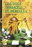 Los doce trabajos de Hercules/ The Twelve Jobs of Hercules by Christian Grenier (2002-03-22)