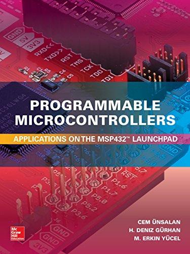 Programmable Microcontrollers:  Applications on the MSP432 LaunchPad (English Edition) (Texas Tech Elektrotechnik)