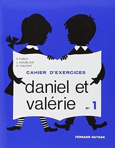 Daniel et Valrie ; CP ; livret d'exercices t.1 by Lucette Houblain