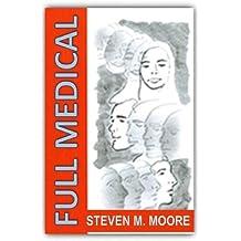 Full Medical (Clones and Mutants Book 1)