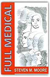 Full Medical (The Clones and Mutants Series Book 1)