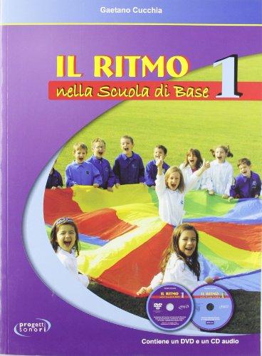 Il ritmo nella scuola di base: 1