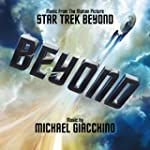 Star Trek Beyond (Music From The Moti...