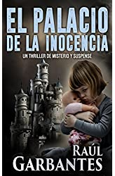 Descargar gratis El Palacio de la Inocencia: Un thriller de misterio y suspense en .epub, .pdf o .mobi