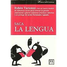 Saca la lengua (Acción empresarial) de Rubén Turienzo (1 feb 2010) Tapa blanda