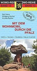 Mit dem Wohnmobil durch die Pfalz
