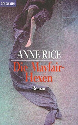 Buchseite und Rezensionen zu 'Die Mayfair-Hexen (Die Hexen-Trilogie, Band 3)' von Anne Rice
