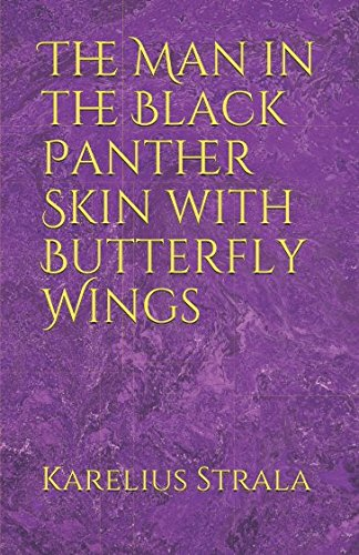 The Man in the Black Panther Skin with Butterfly Wings (TriZennia Trilogy, Band 1) Creative Zen-skin