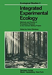 Integrated Experimental Ecology: Methods and Results of Ecosystem Research in the German Solling Project (Ecological Studies)