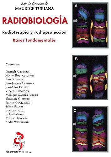 Descargar Libro Radiobiologia: Radioterapia y radioproteccion. Bases fundamentales (HR.HERM.MEDECIN) de Maurice Tubiana