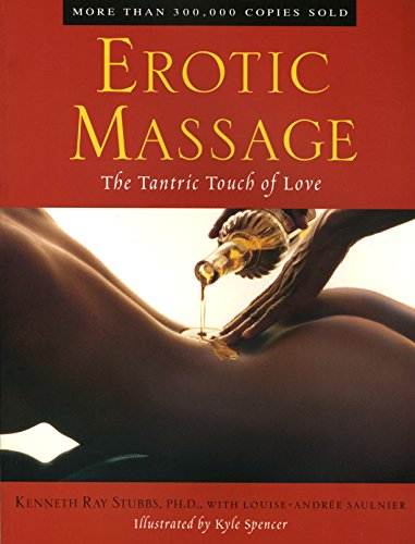 Erotic Massage (English Edition) por Kenneth Ray Stubbs