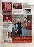 Telecharger Livres M TV ET RADIO No 19545 du 26 11 2007 DISCORAMA SIGNE GLASER LA SYMPHONIE ANIMALE ANTONIO FISCHETTI LE SYSTEME POUTINE J M CARRE GEORGES LE CATHODIQUE FEUILLETON DE FEMMES LE REVEILLON DES BONNES (PDF,EPUB,MOBI) gratuits en Francaise