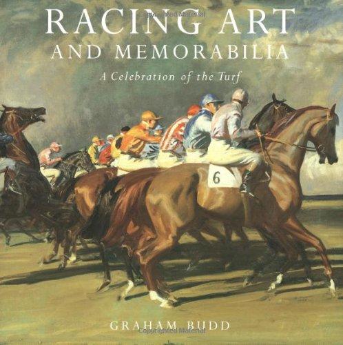 Racing Art and Memorabilia: A Celebration of the Turf
