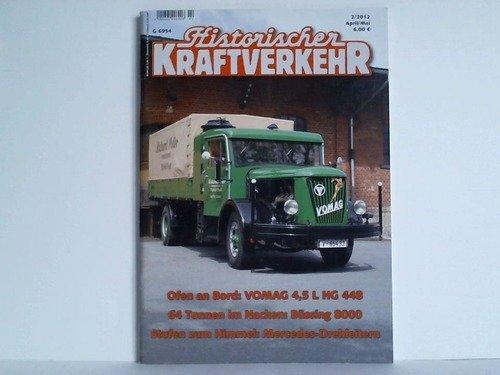 Ausgabe 2/2012, (April/Mai): Ofen an Bord: VOMAG 4,5 L HG 448 - 64 Tonnen im Nacken: Büssing 8000 - Stufen zum Himmel: Mercedes-Drehleitern