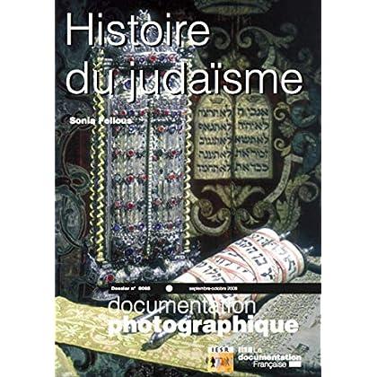 Histoire du judaïsme - numéro 8065 septembre-octobre 2008