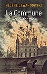 La Commune : La révolution trahie par Lewandowski