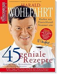 Harald Wohlfahrt: Der Feinschmecker Bookazine (Feinschmecker Bookazines)
