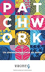 Patchwork: Un cheminement pavé de textes