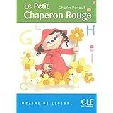 Le Petit Chaperon Rouge - Niveau 1 - Graine de lecture - Livre
