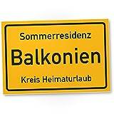 Sommerresidenz Balkonien - Humorvolles Kunststoff Schild (30 x 20 cm) Balkon, Türschild, Wandschild/Wanddeko, Lustige Geschenkidee Einladung, Deko Balkon, Dekoration Haus/Wohnung