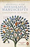 #9: Meetings with Remarkable Manuscripts