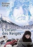 """Afficher """"L'enfant des neiges"""""""
