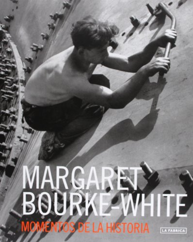 Margaret Bourke White (Libros de Autor) por Margaret Bourke-White