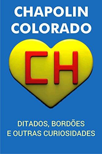 chapolin-colorado-ditados-bordoes-e-outras-curiosidades-portuguese-edition