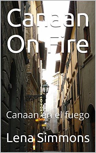 Canaan On Fire: Canaan en el fuego (English Edition)