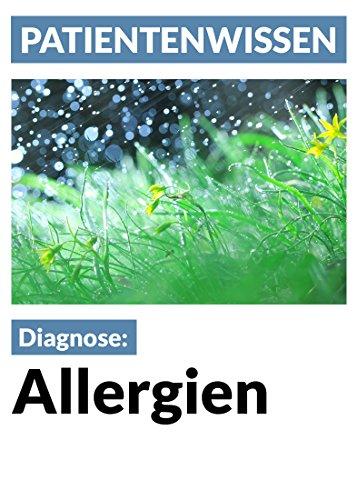 Allergien: Krankheitsbilder und Behandlung (Patientenwissen)