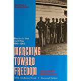 Marching Toward Freedom: Blacks in the Civil War 1861-1865 (Library of American History) by James M. McPherson (1991-03-02)