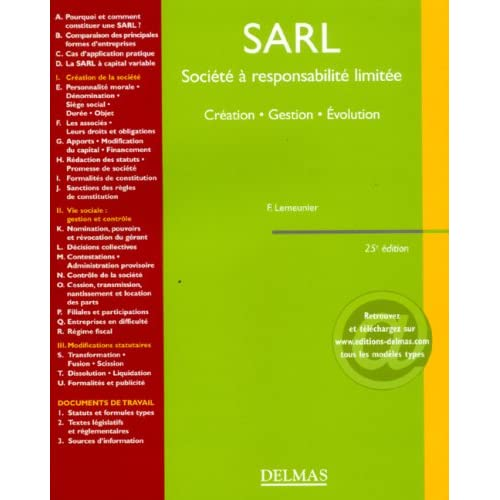 SARL Société à responsabilité limitée : Création, gestion, évolution