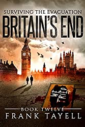 Surviving The Evacuation, Book 12: Britain's End