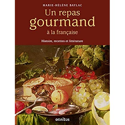 Un repas gourmand à la française