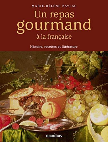 Un repas gourmand à la français