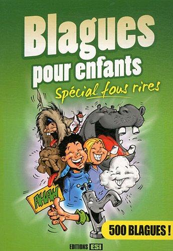 Blagues pour enfants : Spécial fous rires par Editions ESI