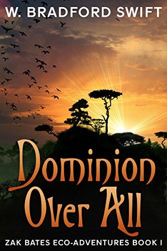 dominion-over-all-zak-bates-eco-adventures-book-1