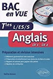 Anglais Tles L/ES/S : Préparation et révision intensives