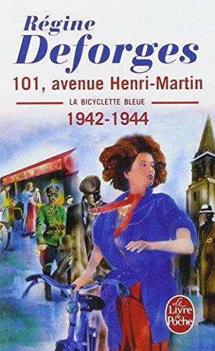 La Bicyclette bleue, tome 2 : 101, avenue Henri-Martin par Régine Deforges