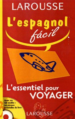 L'essentiel pour voyager, espagnol - français