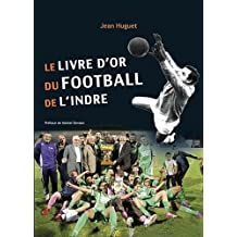 Le livre d'or du Football de l'Indre