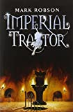 download ebook imperial traitor (imperial trilogy) by mark robson (2007-09-01) pdf epub