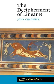 The Decipherment of Linear B (Canto) (English Edition) de [Chadwick, John]