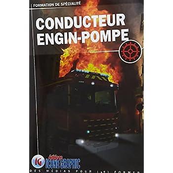 Livre Formation de spécialité Sapeur-Pompier - Conducteur Engin-Pompe - COD1